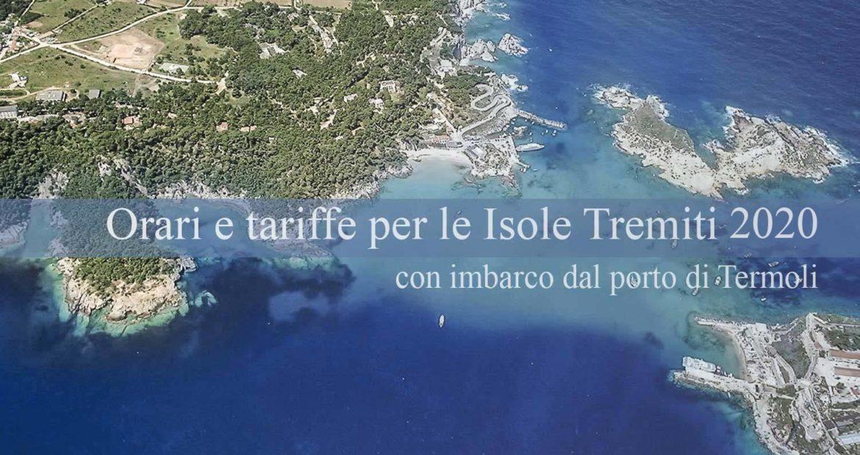 Orari e tariffe 2020 per le Isole Tremiti