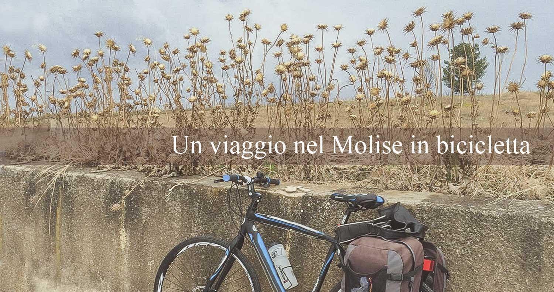 Un viaggio nel Molise in bicicletta