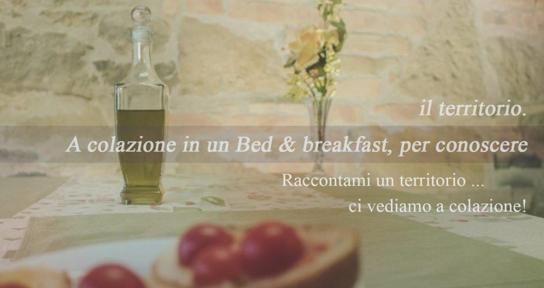 A colazione in un Bed & breakfast per conoscere il territorio.