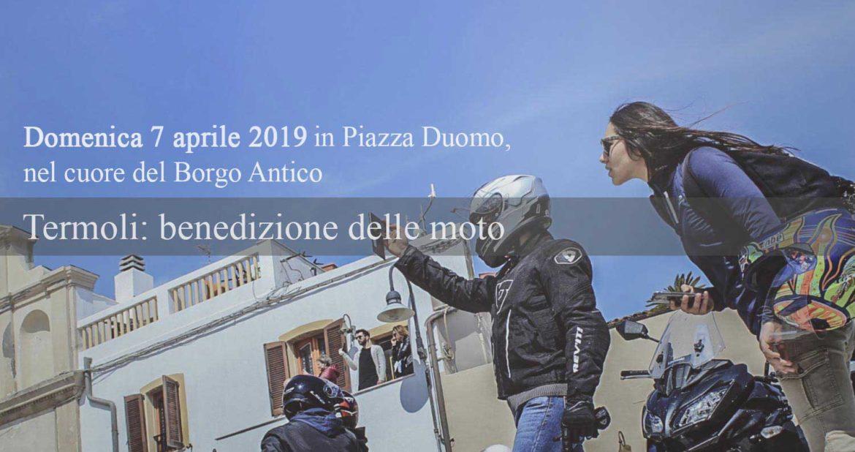 Termoli, benedizione delle moto in piazza Duomo: 7 aprile 2019, nona edizione