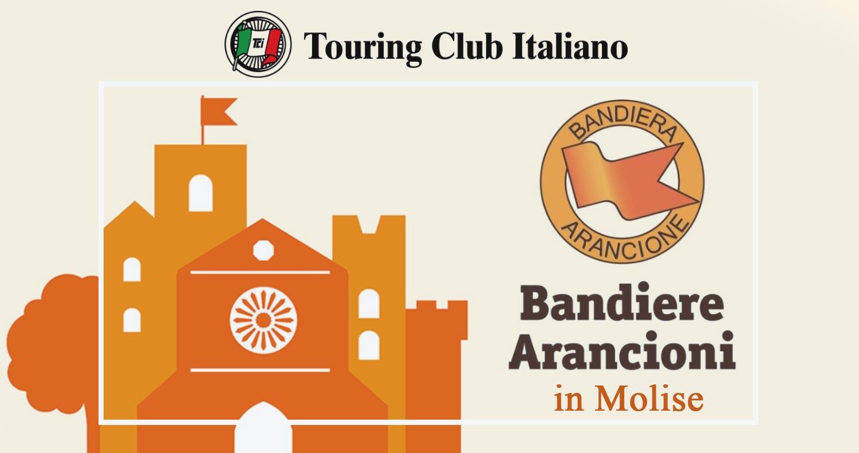 """In Molise tra i borghi """"Bandiera Arancione"""" del Touring Club"""