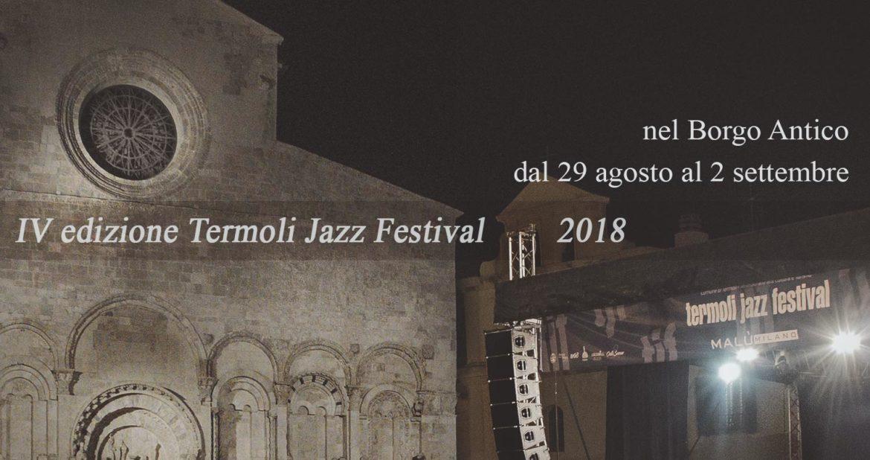 IV edizione Termoli Jazz Festival 2018