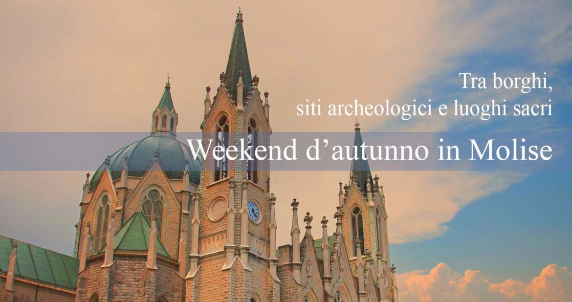 Weekend d'autunno in Molise