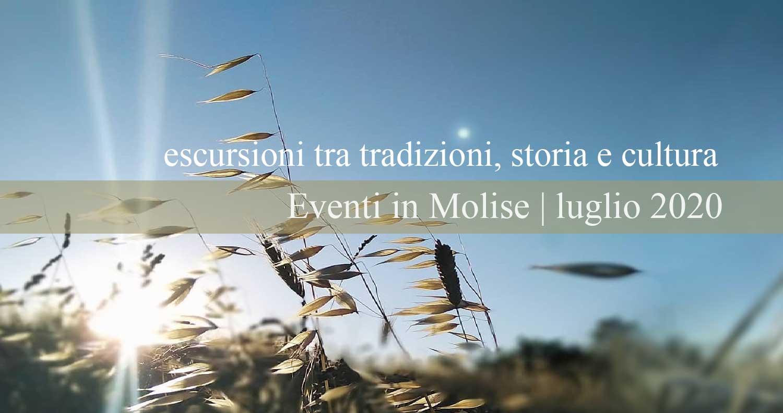 Eventi in Molise | luglio 2020 – escursioni tra tradizioni, storia e cultura